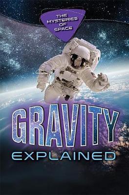 Gravity Explained by Alexander Tolish image