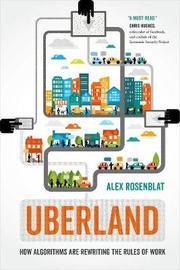 Uberland by Alex Rosenblat image