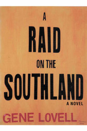 A Raid on the Southland by Gene Lovell