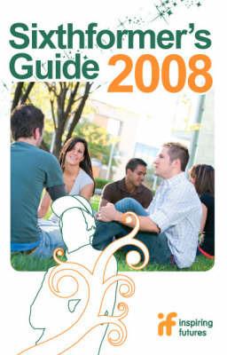 Sixthformer's Guide 08/09 by Carol Coe