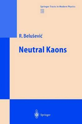 Neutral Kaons by Radoje Belusevic