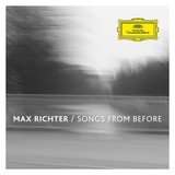 Songs From Before by Max Richter