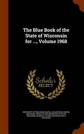 The Blue Book of the State of Wisconsin for ..., Volume 1968 image