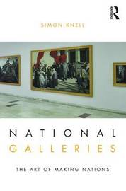 National Galleries by Simon Knell