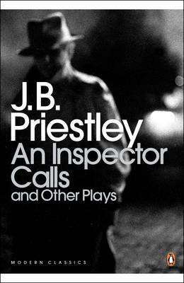An Inspector Calls and Other Plays by J.B.Priestley
