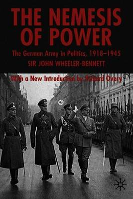 The Nemesis of Power by John Wheeler Wheeler-Bennett