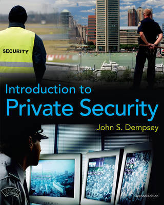 Introduction to Private Security by John S Dempsey image