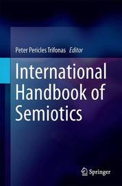 International Handbook of Semiotics