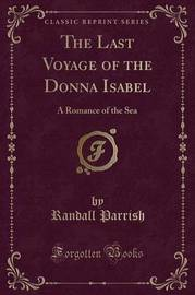 The Last Voyage of the Donna Isabel by Randall Parrish image