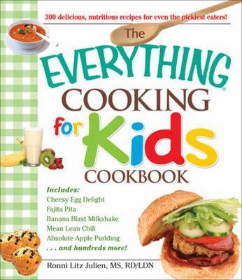 """The """"Everything"""" Cooking for Kids Cookbook by Ronnie Litz Julien"""