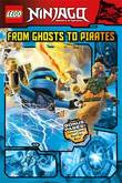 Lego Ninjago: From Ghosts to Pirates (Graphic Novel #3) by LEGO