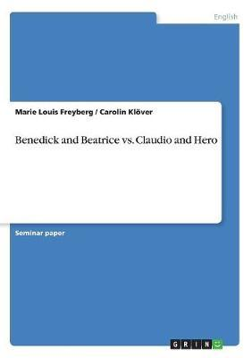 Benedick and Beatrice vs. Claudio and Hero by Marie Louis Freyberg