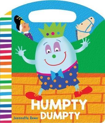 Nursery Rhyme Board Books Humpty Dumpty by Jeannette Rowe image