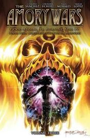 The Amory Wars: Good Apollo, I'm Burning Star IV Vol. 3 by Claudio Sanchez
