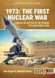1973: the First Nuclear War by Abdallah Emran