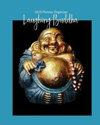 Laughing Buddha 2019 Planner Organizer by It's about Time