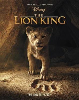 The Lion King: The Novelization by Elizabeth Rudnick