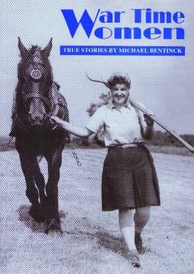 War Time Women by Michael Bentinck image