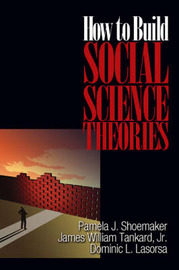 How to Build Social Science Theories by Pamela J. Shoemaker image