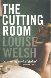 The Cutting Room by Louise Welsh image