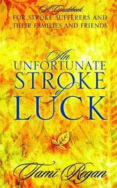 An Unfortunate Stroke of Luck by Tami Regan