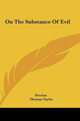 On the Substance of Evil by . Proclus image