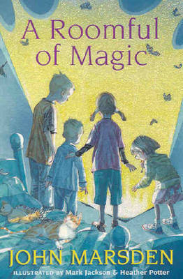 A Roomful of Magic by Jackson Marsden