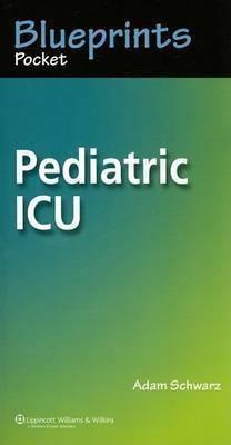 Blueprints Pocket Pediatric ICU by Adam Schwarz