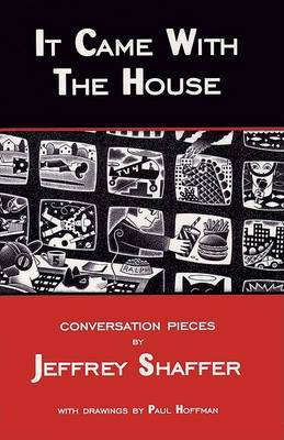 It Came With The House by Jeffrey Shaffer image