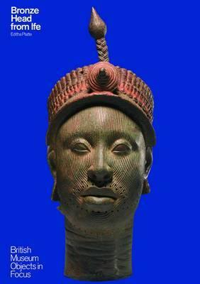 Bronze Head From Ife by Editha Platte