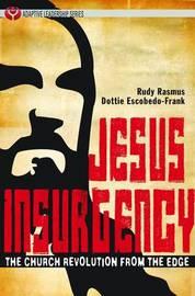 Jesus Insurgency by Rudy Rasmus