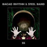 55 by Bacao Rhythm & Steel Band