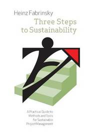 Three Steps to Sustainability by Heinz Fabrinsky