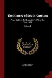 The History of South-Carolina by David Ramsay image