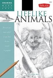 Lifelike Animals by Linda Weil