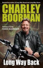 Long Way Back by Charley Boorman