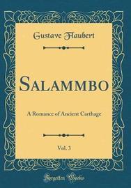 Salammbo, Vol. 3 by Gustave Flaubert image