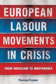 European Labour Movements in Crisis by Thomas Prosser