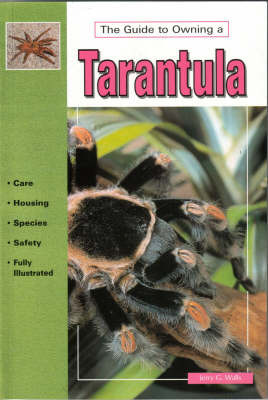 The Guide to Owning a Tarantula by Jerry G Walls image