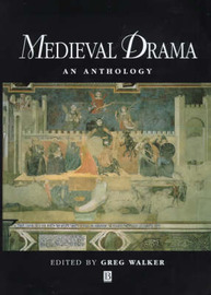 Medieval Drama by Greg Walker image