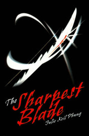 The Sharpest Blade by Julie Phung image