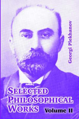 Selected Philosophical Works by Georgi Plekhanov