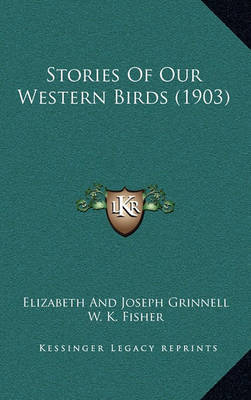 Stories of Our Western Birds (1903) by Elizabeth Grinnell image