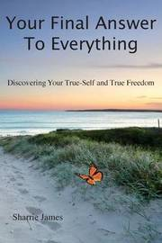 Your Final Answer to Everything by Sharrie James