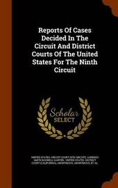 Reports of Cases Decided in the Circuit and District Courts of the United States for the Ninth Circuit image