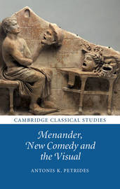 Cambridge Classical Studies by Antonis K. Petrides