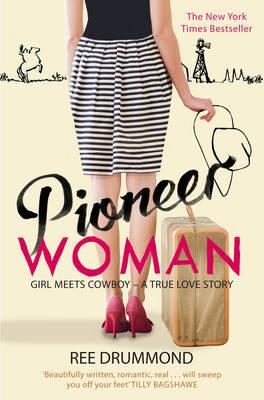 Pioneer Woman by Ree Drummond