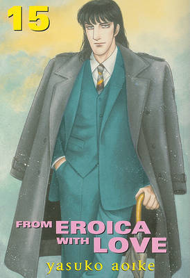 From Eroica with Love, Volume 15 by Yasuko Aoike