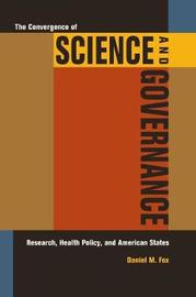 The Convergence of Science and Governance by Daniel M Fox image