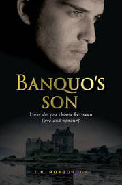 Banquo's Son by Tania Roxborogh image